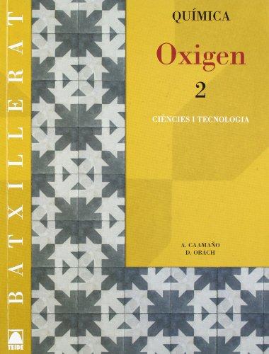 9788430753253: Oxigen 2. Química Batxillerat