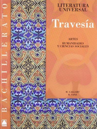 9788430753345: Travesía, literatura universal, Bachillerato