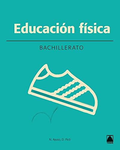 9788430753710: Educación física 1. Bahillerato (2016) - 9788430753710