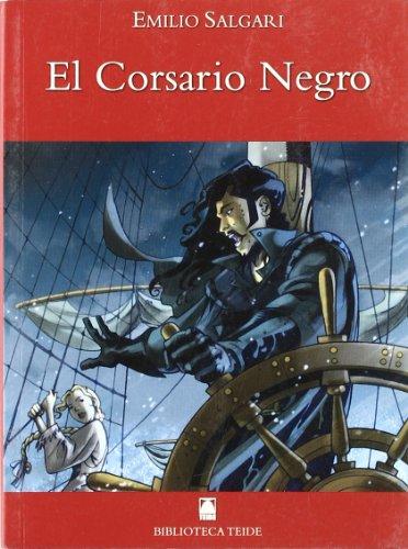 9788430760428: Biblioteca Teide 016 - El corsario negro -E. Salgari-