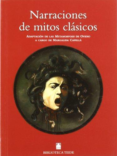 Narraciones de mitos clásicos. Adaptación de las Metamorfosis de Ovidio a cargo de ...