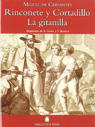 Rinconete y Cortadillo ; La gitanilla (Paperback): Miguel de Cervantes