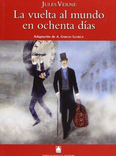 9788430761326: Biblioteca Teide 059 - La vuelta al mundo en ochenta días -Jules Verne- - 9788430761326