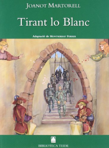 9788430762002: Biblioteca Teide 001 - Tirant lo blanc -Joanot Martorell- - 9788430762002