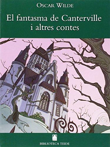 9788430762101: Biblioteca Teide 006 - El fantasma de Canterville -Oscar Wilde- - 9788430762101