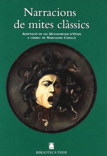9788430762446: Biblioteca Teide 020 - Narracions de mites clàssics -Ovidi-: Adaptació de les Metamorfosis d'Ovidi - 9788430762446