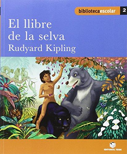 9788430763023: Biblioteca Escolar 002 - El llibre de la selva -Rudyard Kipling- - 9788430763023