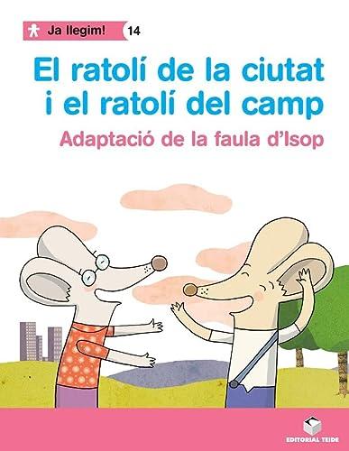 9788430764471: EL RATOLI DE LA CIUTAT I CAMP