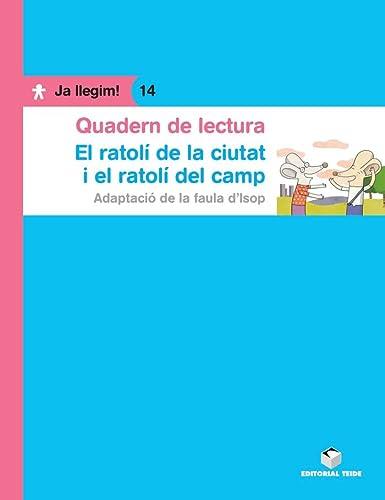9788430764488: Quadern de lectura. El ratolí de camp i el ratolí de ciutat. Ja llegim! 14 - 9788430764488
