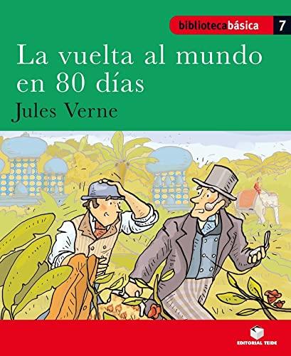 9788430765065: Biblioteca básica 07 - La vuelta al mundo en 80 días -Jules Verne- - 9788430765065