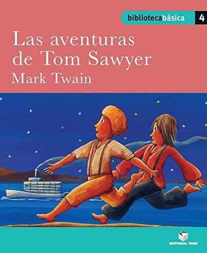 9788430765140: Biblioteca Básica 04 - Las aventuras de Tom Sawyer -Mark Twain- (Bibliteca Basica) - 9788430765140