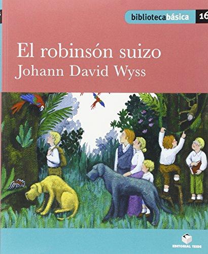 9788430765461: Biblioteca básica 016 - El robinsón suizo -Johann David Wyss- - 9788430765461