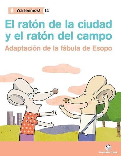 9788430766475: 14.RATON DE CIUDAD Y RATON DE CAMPO.(YA LEEMOS!)