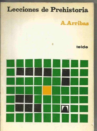 LECCIONES DE PREHISTORIA: ANTONIO ARRIBAS PALAU