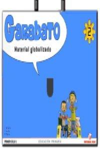 9788430775095: Garabato, matemáticas y lengua, 2 Educación PriMaría, 1 ciclo. Material globalizado