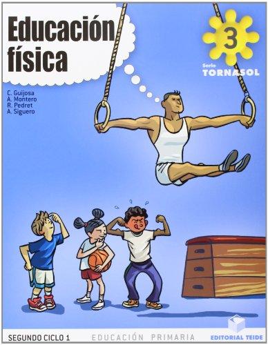 9788430776399: Educación física 3º EPO - Proyecto Tornasol - 9788430776399
