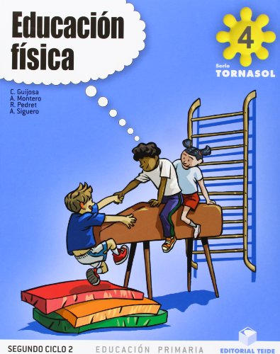 9788430776405: Educación física 4º EPO - Proyecto Tornasol - 9788430776405