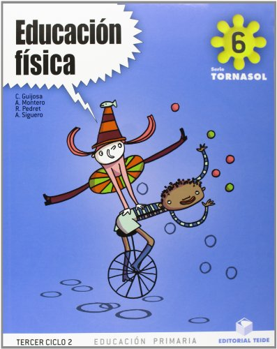 9788430777754: EDUCACION FISICA 6 TORNASOL