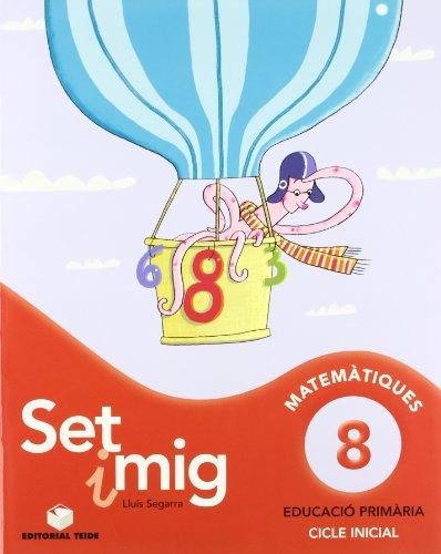 9788430778249: Set i mig 8 - ed. 2010