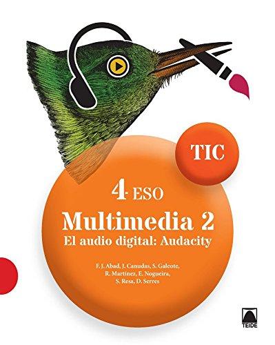 9788430781799: TIC 4 ESO. Multimedia 2.. El audio digital: Audiciti - 9788430781799