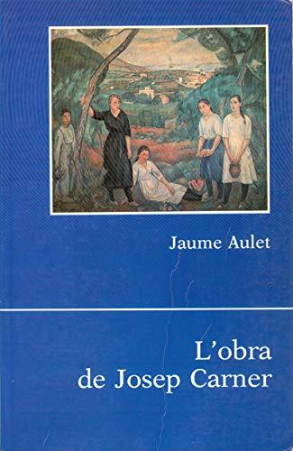 9788430784356: L'OBRA DE JOSEP CARNER