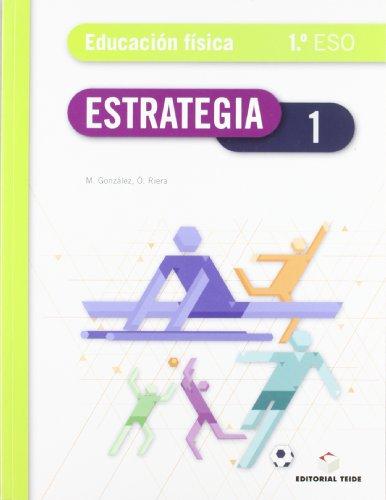 9788430788231: Estrategia Educ. Fisica 1 Eso - 9788430788231