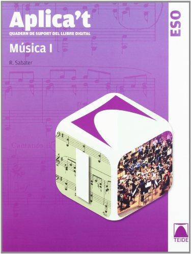 9788430788859: Aplica't. Quadern de suport del llibre digital. Música I ESO