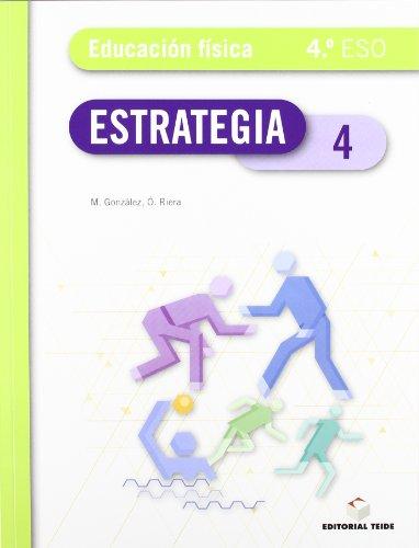 9788430788958: Estrategia. Educación física 4º ESO - 9788430788958