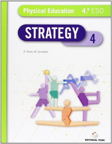 9788430789535: Strategy, educación física, 4 ESO