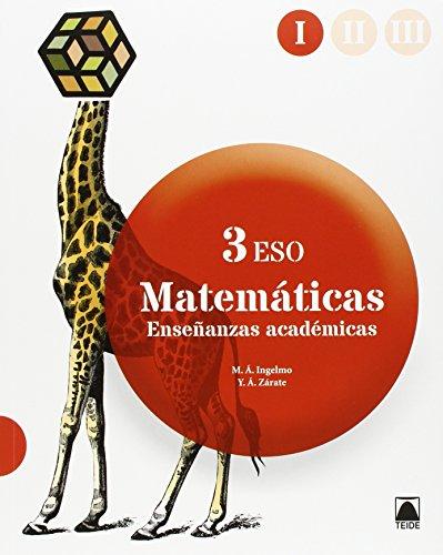 Matemáticas orientadas a las enseñanzas académicas, 3 ESO - Ingelmo Benito, Miguel Ángel; Zárate Herrera, Yolanda África
