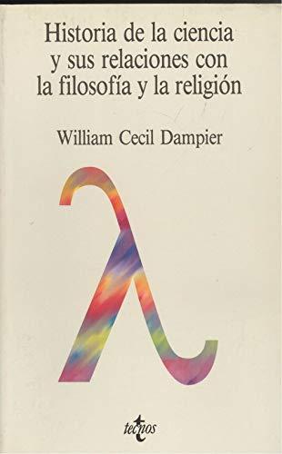 9788430903597: Historia De La Ciencia Y Sus Relaciones Con La Filosofia Y La Religion