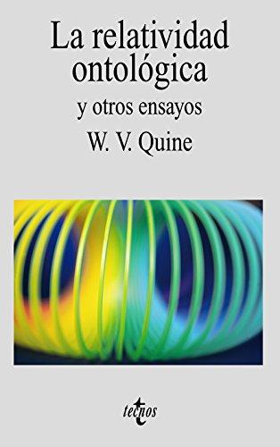 9788430905133: La relatividad ontologica y otros ensayos / Ontological Relativity and other Essays (Filosofia) (Spanish Edition)