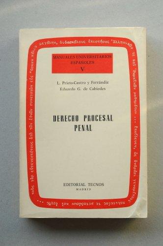 Derecho procesal penal (Manuales universitarios espanoles ;: Leonardo Prieto Castro