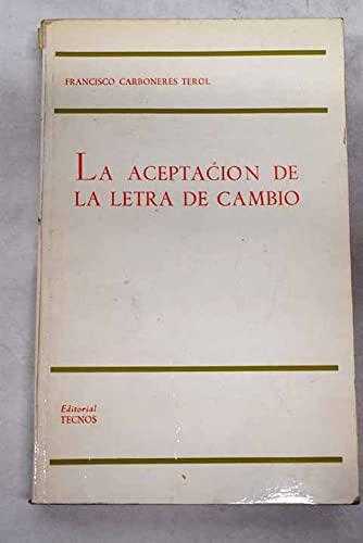 9788430906505: La aceptación de la letra de cambio (Biblioteca Tecnos de estudios jurídicos) (Spanish Edition)