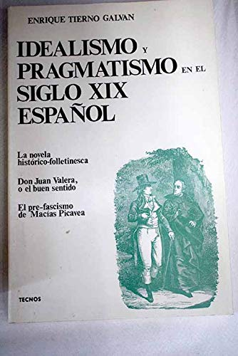 Idealismo y pragmatismo en el siglo XIX: Tierno Galvan, Enrique