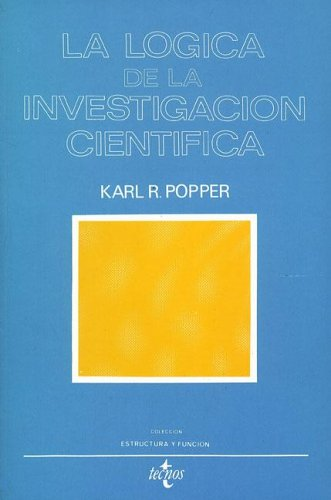 9788430907113: La Logica De La Investigacion Cientifica/The Logic of the Scientific Discovery (Estructura y Funcion/Structure and Function) (Spanish Edition)