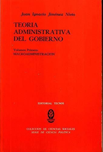 Teoría administrativa del Gobierno,: Jiménez Nieto, Juan