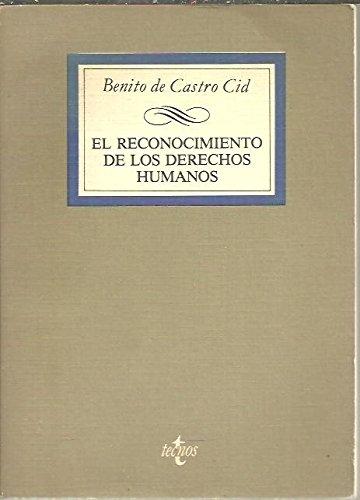 9788430909117: El reconocimiento de los derechos humanos (Spanish Edition)