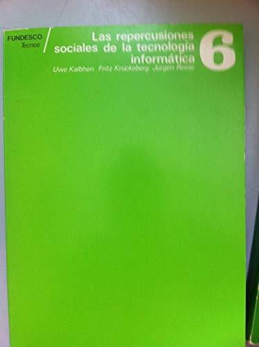 9788430909834: Las repercusiones sociales de la tecnologia informatica