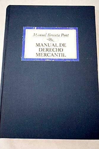 9788430909988: Manual de derecho mercantil (Biblioteca universitaria de Editorial Tecnos) (Spanish Edition)