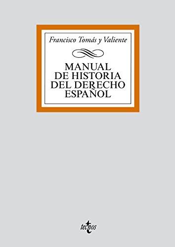 Manual de historia del derecho Espanol/ History Manual of Spanish Rights (Spanish Edition): ...