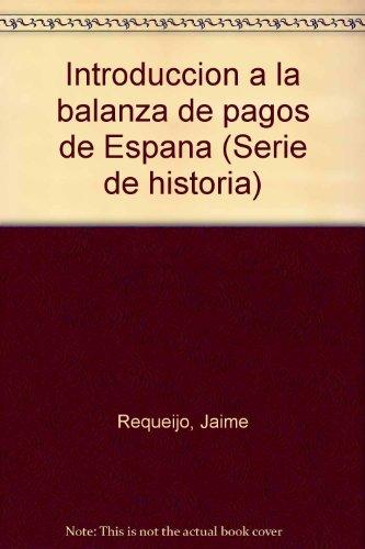 Introduccion a la balanza de pagos de: Jaime Requeijo