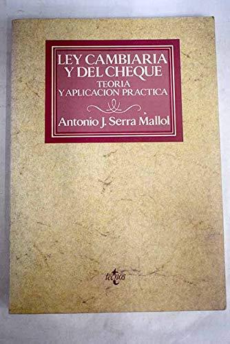 9788430912643: Ley cambiaria y del cheque: Teoria y aplicación práctica (Colección Práctica jurídica) (Spanish Edition)