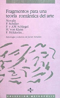 9788430913886: Fragmentos para una teoria romantica del arte/ Fragments for a romantic theory of art (Colección Metrópolis) (Spanish Edition)
