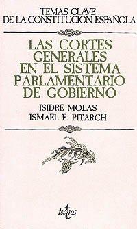 Las cortes generales en el sistema parlamentario: Isidre Molas Batllori