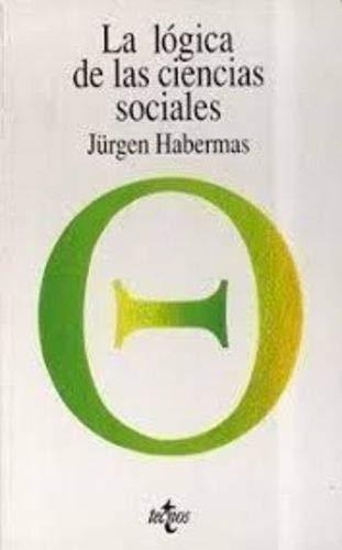 9788430915613: Logica de las ciencias sociales, la (Filosofia)