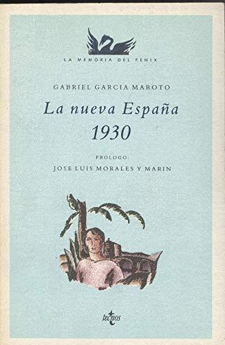 La Nueva España, 1930: García Maroto, Gabriel