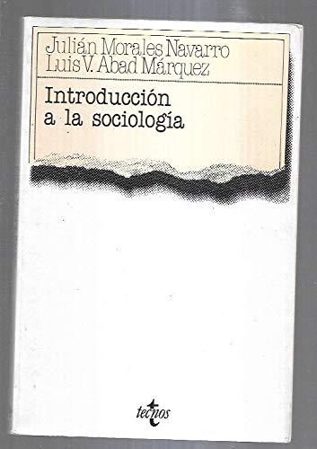 INTRODUCCIÓN A LA SOCIOLOGÍA. 1ª edición: MORALES NAVARRO, Julián