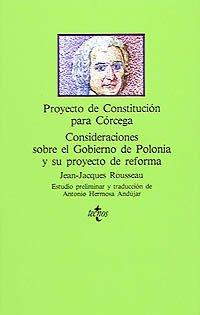 9788430916641: Proyecto de constitucion para Corcega/ Constitution Plan for Corcega: Consideraciones Sobre El Gobierno De Polonia Y Su Proyecto De Reforma/ ... and Its Reform Proposed (Spanish Edition)