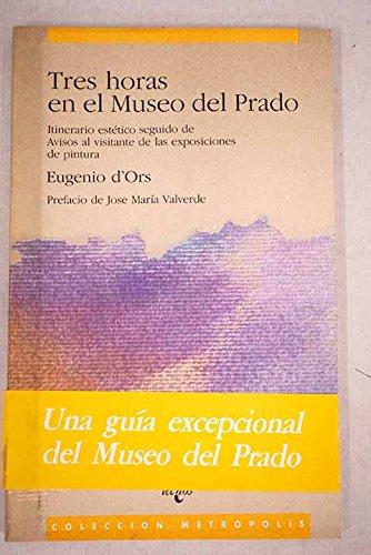 9788430916764: Tres horas en el museo del Prado